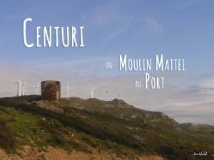 Randonnée Cap Corse Centuri Moulin Mattei Cannelle Port de Centuri