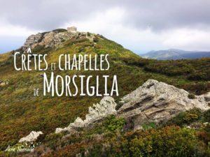 Randonnée Crêtes et chapelles de Morsiglia Cap Corse