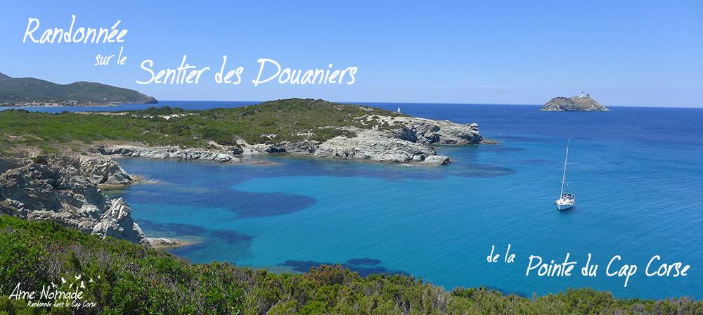 Randonnée sur le Sentier des Douaniers de la Pointe du Cap Corse