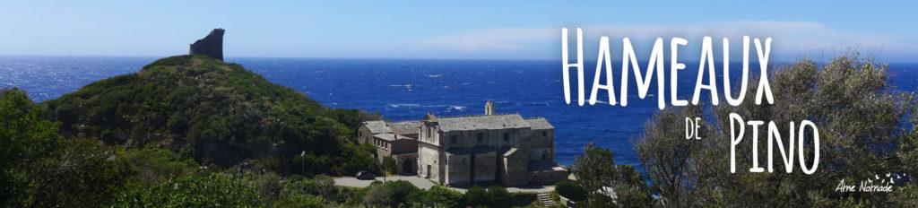 Randonnée et balade dans les hameaux de Pino au Cap Corse avec Ame Nomade
